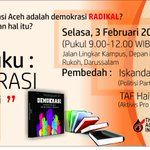 #infoevent | @acehinstitute: Undangan Bedah Buku DEMOKRASI, 3 Feb pk 09 at Kedai Kopi Waktar Dpn Biro Rektor http://t.co/KYfyBCHOI5