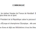 Cest avec beaucoup de fierté que le président salue lexploit que vient de réaliser léquipe de France de Handball http://t.co/IhaLaBDXG4