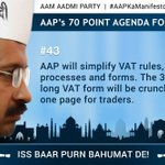 AAP will simplify VAT rules, processes and forms. #AAPKaManifesto #MyCMKejriwal http://t.co/2HjegyUH1c
