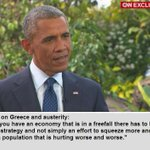 #Obama on #austerity & #Greece : You cant keep squeezing more and more a population that is hurting worse and worse http://t.co/kaHcd5Nnz5