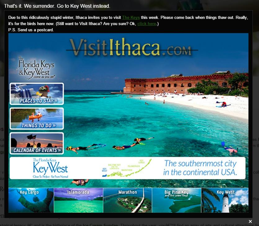 Well, there goes my job. MT @CNNBrian: Due to cold weather, @VisitIthaca is encouraging people to visit Keys instead. http://t.co/xTviCzf08W