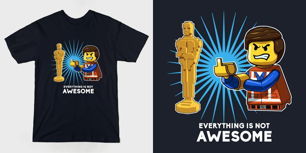 Everything is Not Awesome by @SchmoesKnow ~ http://t.co/kF9KFh8fDM #Lego #movies #Oscars2015 LIMITED EDITION shirt! http://t.co/6tnZJSWYzA
