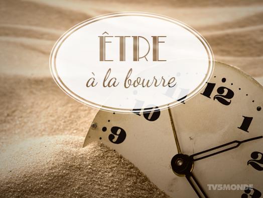 """""""être à la bourre"""" 遅れている、急がねばならない http://t.co/7f74eOAYDu"""