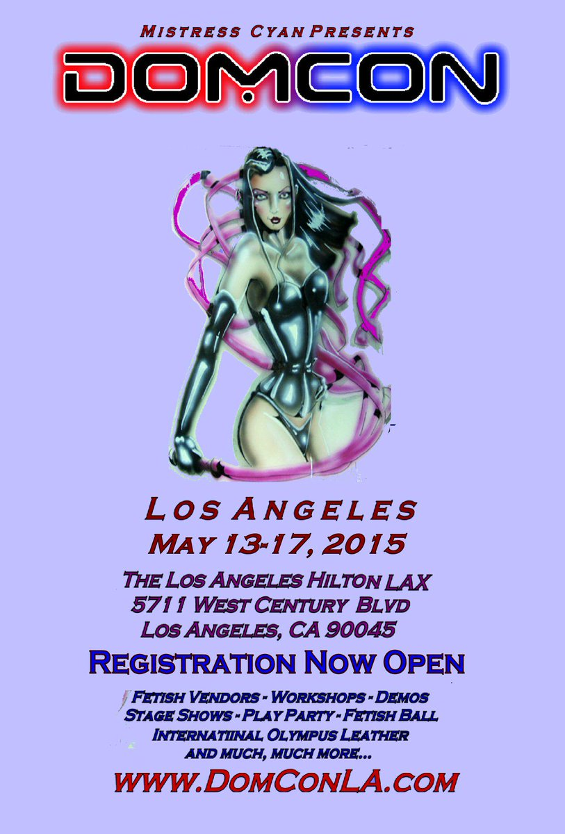 Mistress Cyan (@MistressCyan): @OfficialDomCon LA 2015 May 13-17 at Hilton Hotel LAX. Registration now open http://t.co/icMIlRR9nN http://t.co/9Kf0YX8dyv