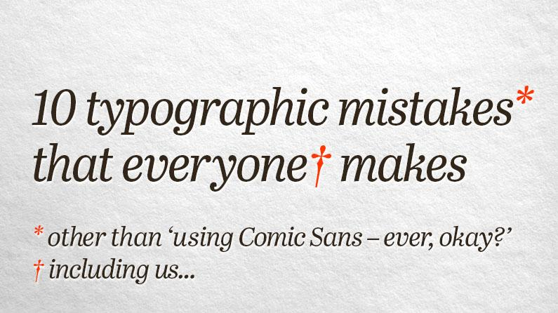 "Why is '90º', '12""' and 'Up next...' wrong? By me: 10 typographic mistakes everyone makes. http://t.co/HXVPoq7O0A"