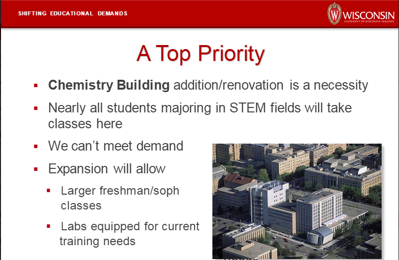 Thank you @BeckyBlank. Our @UWMadisonChem building is a top priority. We need it to meet #STEM demands #keepwistrong http://t.co/6J36QLyJAl