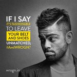 If I say it's fashionable to leave your belt and shoes UNMATCHED #AmIWROGN?