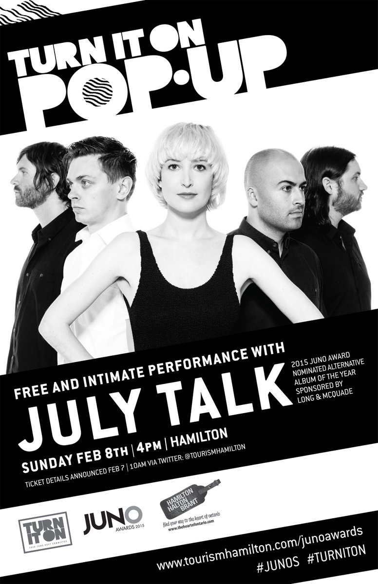 2015 #JUNO nom @JULYTALK performing FREE Pop Up show Sunday! Tune in tomorrow at 10am for details! #TurnItOn #HamOnt http://t.co/GjTaUW0plt