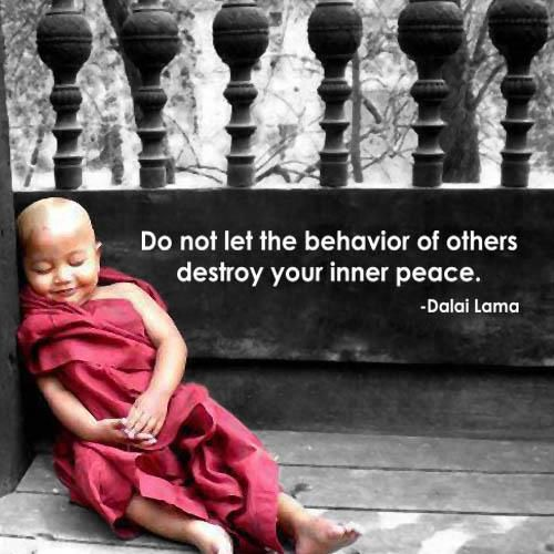 Do Not Let The Behavior Of Others Destroy Your Inner Peace http://t.co/1O4fOBYvib
