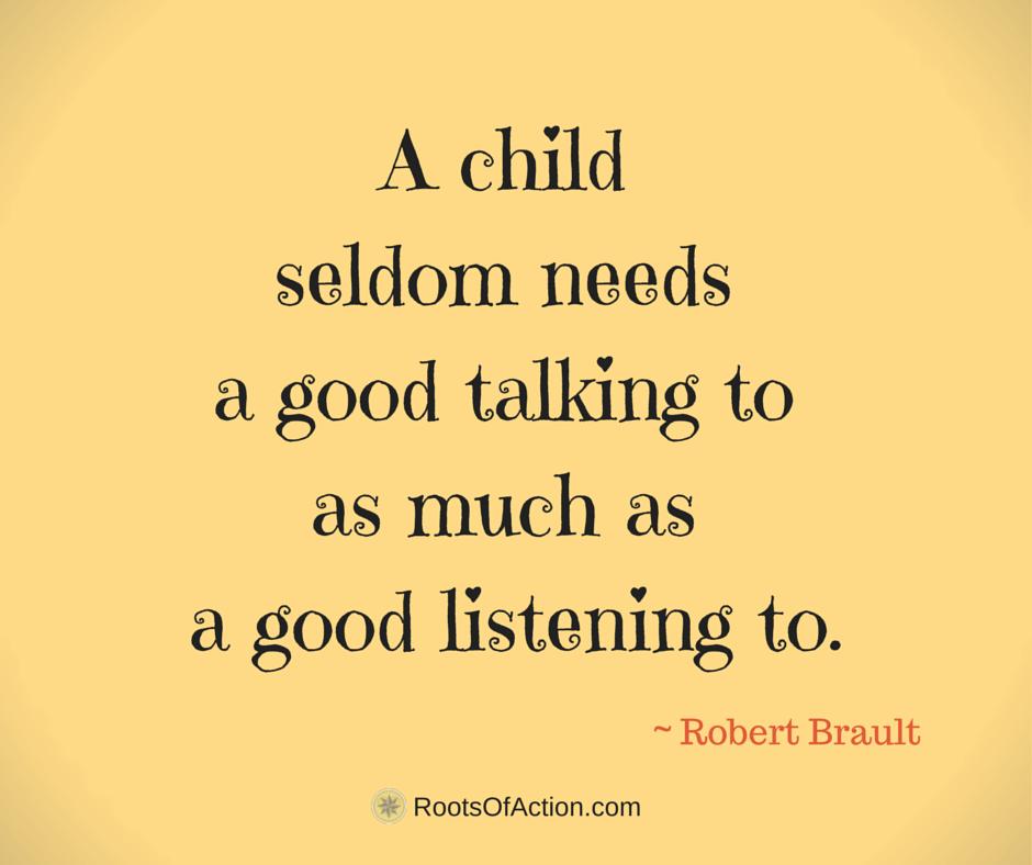 A child seldom needs a good talking to as much as a good listening to. - Robert Brault http://t.co/ac0x0mpAMV #quote http://t.co/3Z0K7ffU4V
