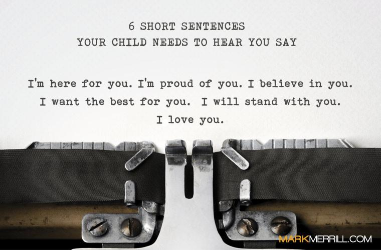 6 Short Sentences Your Child Needs to Hear You Say: http://t.co/A6i8HXPVn6 http://t.co/woGxlaSxB0