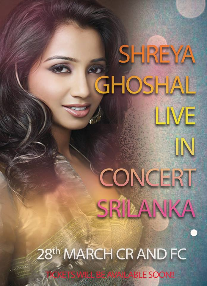 Shreya Ghoshal Live In Sri Lanka. Check out the FB event page from here: https://t.co/tswzEgS4M9 @shreyaghoshal http://t.co/vm1blCaCy0
