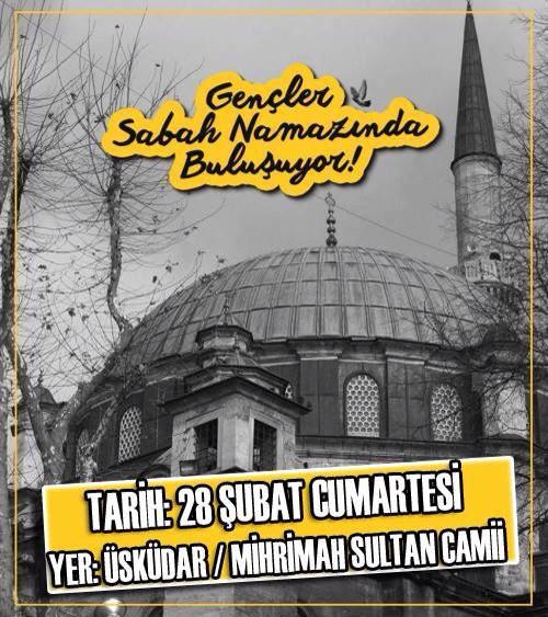 Sabah namazı buluşmaları devam ediyor. 28 Şubat'ta Üsküdar Mihrimah Sultan Camii'ne davetlisiniz. http://t.co/u0dKL2oi8w