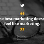 """""""The best #marketing doesn't feel like marketing."""" - Tom Fishburne [#quotes] http://t.co/AFnKq0Yi48 http://t.co/1sm3HHxgeJ"""