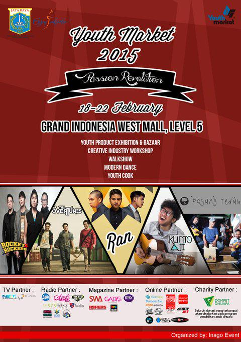 . @YouthMarketID 2015 18 - 22 February at @GrandIndo with @payungteduh @RANforyourlife @thecloudband and many more http://t.co/nEysGQReiW