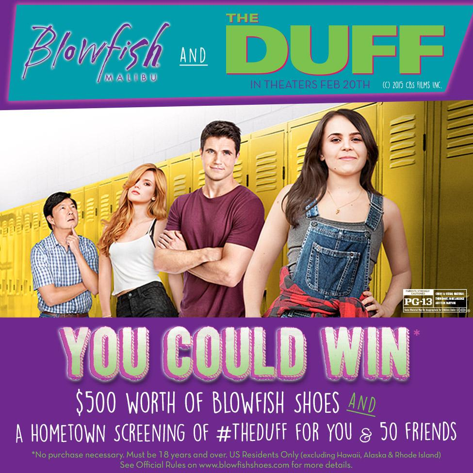 Win $500 of #BlowfishShoes & Hometown Screening to see @TheDUFF w/ 50 of your friends! http://t.co/cXkcmivRxL #Promo http://t.co/8Mi8eS2Acy
