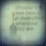 rt xo @TheWillingWay: What will you #choose to focus on? #choices #focus #life #beauty #TheWillingWay
