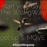 rt Simple step to a #healthier YOU - Get up & #MOVE #TheWillingWay @TheWillingWay Share the energy!! xoxo