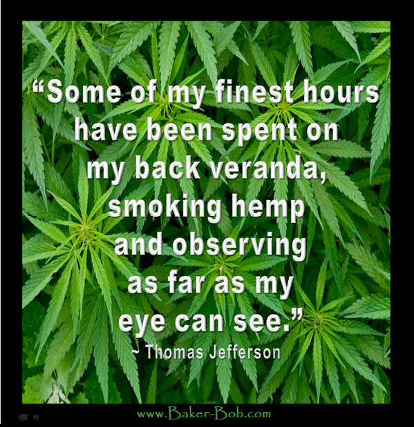 """""""my finest hours hv been..on my..veranda, smoking hemp & seeing as far as my eye can see"""" ~ Thomas Jefferson http://t.co/Sy7KscuBxv"""