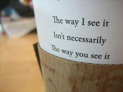 RT @PicsNquote: The way I see it....#quotes #quote http://t.co/FkU8yM7p3N