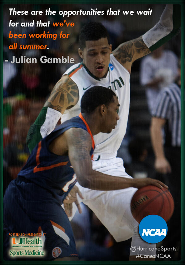"""""""These are the opportunities that we wait for and that we've been working for all summer."""" -Julian Gamble #CanesNCAA http://t.co/po1yXrYS4f"""