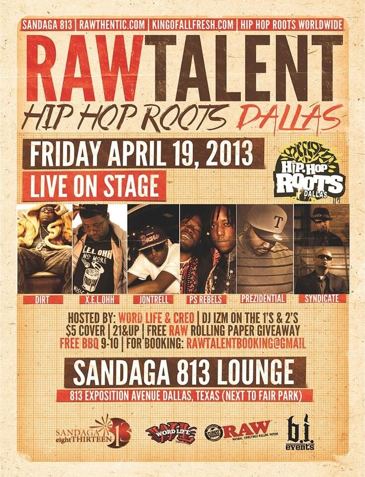 All New RAW Talent/Hip Hop Roots Dallas 4/19/13 @ Sandaga 813 Lounge http://t.co/ZSUfVx9JAb