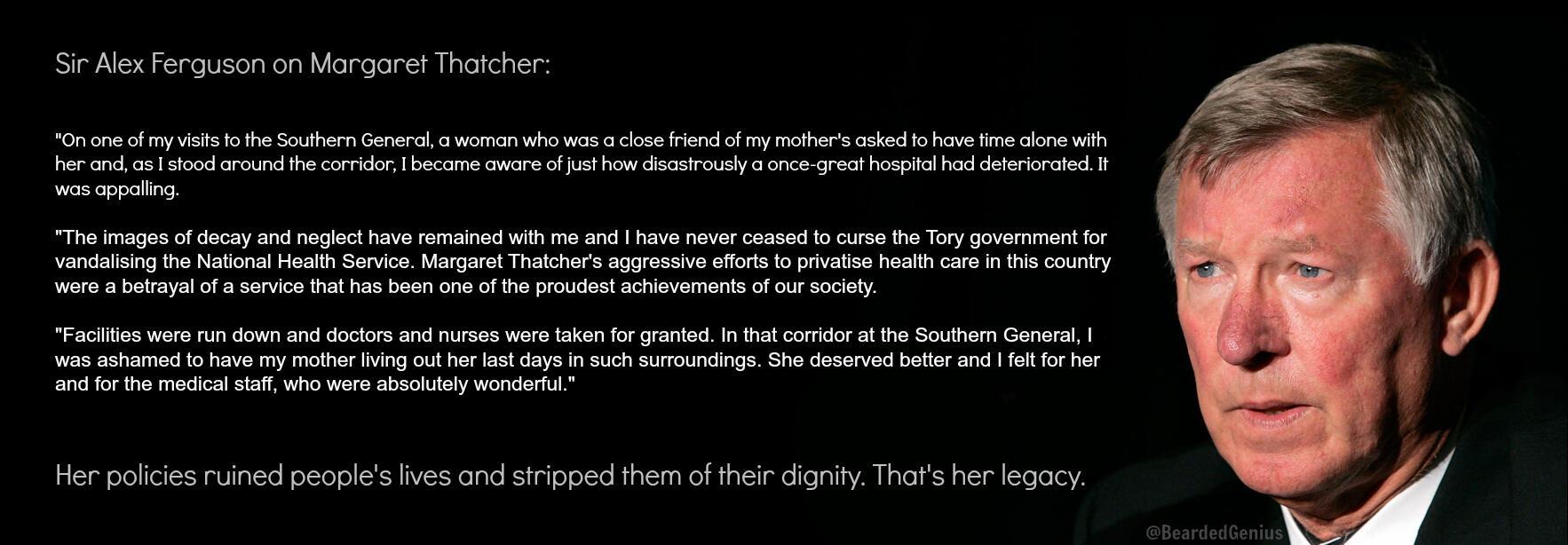 RT @BeardedGenius: Sir Alex Ferguson on Margaret Thatcher. http://t.co/PiP2tyTSrQ