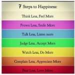 RT @Gopimohan: 7 steps to Happiness.....