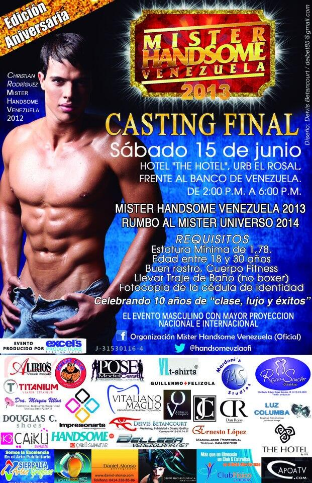 CASTING FINAL MR. HANDSOME VENEZUELA 2013 RUMBO AL MR UNIVERSO 2014.SAB15 DE JUNIO.HOTEL 'THE HOTEL'CSS-EL ROSAL. 2PM http://t.co/Z04q3wpkjx