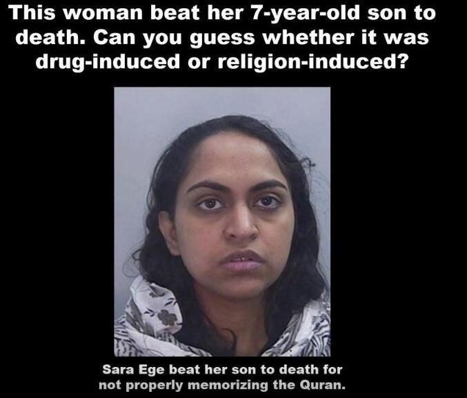 SARA EGE BEAT HER 7-YEAR OLD SON TO DEATH FOR NOT PROPERLY MEMORIZING THE QURAN!!!! http://t.co/7OycfT0VwF