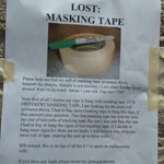 RT @meganamram: ***PLEASE HELP: LOST MASKING TAPE*** http://t.co/zAZ8bpGTvg
