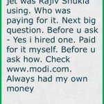 Whose jet was Rajiv Shukla using. Who was paying for it. Next big question. Before u ask - Yes i hired (cont)