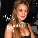 Good! RT Lindsay Lohan Will Probably Be Thrown Into Jail If She Leaves Betty Ford Center! http://t.co/jmjiY1tZKA