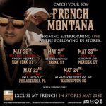 ATTN NYC: Meet @frenchmontana @BestBuy Union Square at 11:59pm on Monday #ExcuseMyFrench #May21! ->