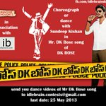 Choreograph/dance for DK Bose film title song. shoot your dance video n send it  http://t.co/KLMaNfGqbW