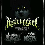 DISTRUGGERE Sumatera Mini Tour leg #Palembang | Minggu, 22 Juni 2013 | w/ @jstlkystrdy @NistaHC and more.. http://t.co/GUSl75SDt3