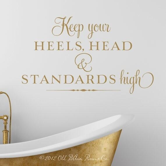 Keep your heels, head and standards HIGH...bon w/end #UAE #quotes ❤ http://t.co/9TTGFriZo8