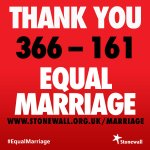 "Fantastic news >> ""@stonewalluk: Tonight 366 MPs voted for #EqualMarriage. Thank you to each and every one of them. http://t.co/AtMEusF4v6"""