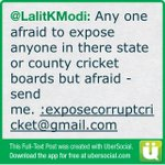 Any one afraid to expose anyone in there state or county cricket boards but afraid - send me. (cont)