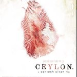 Awesomeness m,cnt wait RT @mubinarattonsey:The first look of our film Ceylon! Say whaaa? RT @santoshsivan: First look http://t.co/RhxxEBz5L6