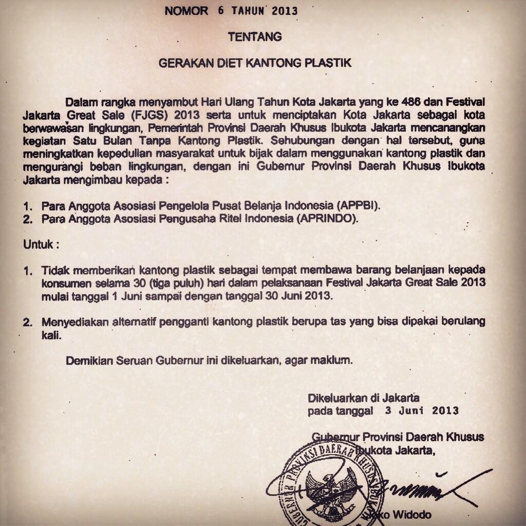 Jokowi resmi terbitkan surat himbauan Satu Bulan Tanpa Kantong Plastik! Terima kasih Pak @jokowi_do2 @basuki_btp :) http://t.co/AcQiTQrHoy