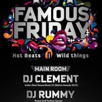 #FamousFriday returns tonight at @laptheclub : @ClementDj & @djrummysharma in the Mix! http://t.co/plQ6MDPZBn