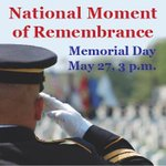 Join the City in a National Moment of Remembrance at 3 p.m. Monday to remember our nation's fallen heroes. http://t.co/O8NLdBibRa