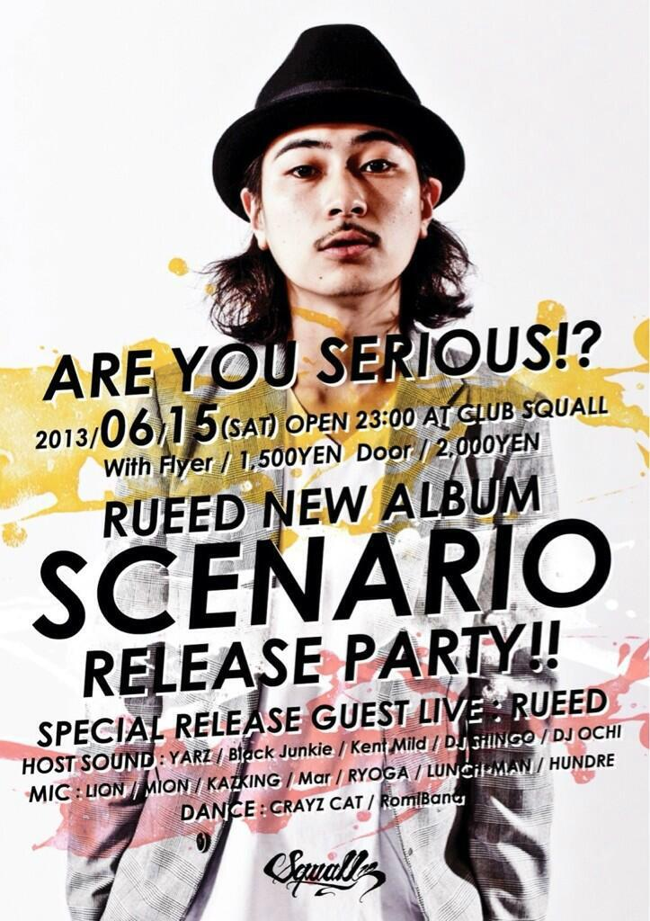 "#SCENARIO !RT""@Serious_sendai: 6/15'AreYouSerious?' #SCENARIO release party!!!!皆さんお待ちしてます! http://t.co/f1XNIb1WkL"""