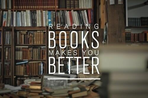 Reading Books makes You Better http://t.co/kQWuFjAers