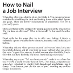 """@imsabbah: Thank you for this. #WorksEveryTime RT @St_Hill: How to nail a job interview."