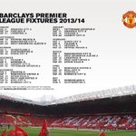 RT @ManUtdStuff: Manchester United Barclays Premier League 2013/14 fixture list. http://t.co/NRvolHKmd5