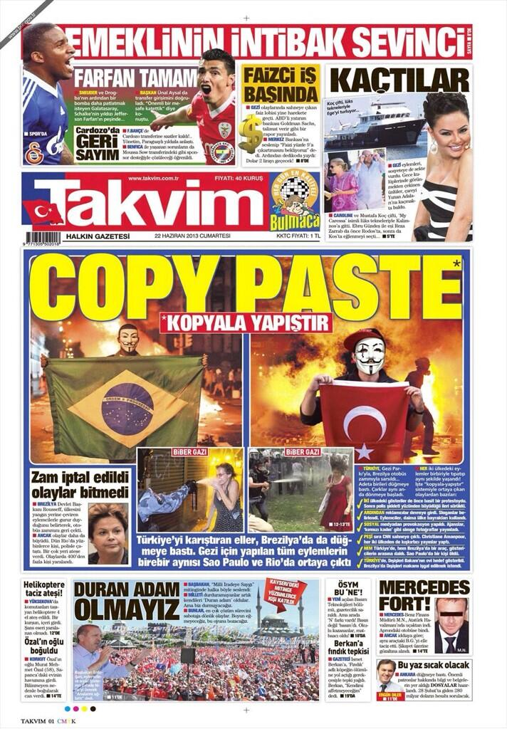 Todays front page of Takvim claims, that the uprisings in Turkey & Brazil have the same sources. http://t.co/XOvQacvQzJ