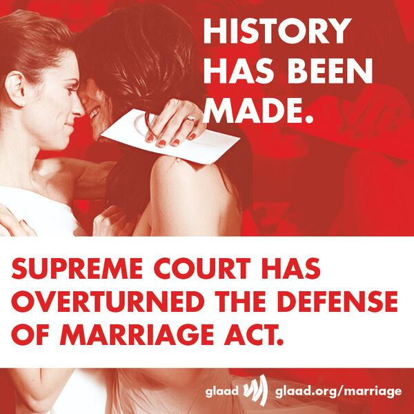 Historic day. Well done #SCOTUS. RT @GLAAD: Supreme Court affirms that #DOMA is unconstitutional! http://t.co/FZCXAFc9ca