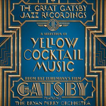 我听过这张专辑《The Great Gatsby - The Jazz Recordings (A Selection of Yellow Cocktail Music from Baz Luhrmann's Fil》 -Va... http://t.co/RrYEFrJ5Ut